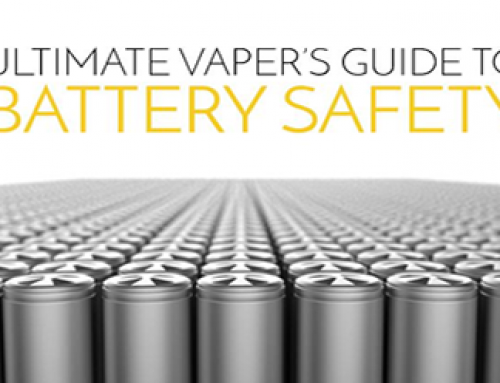 Ultimate Vapers Guide to Battery Safety